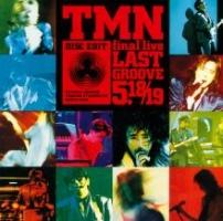 TM NETWORK『TMN final live LAST GROOVE 5.18・5.19』