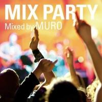 金原千恵子『MIX PARTY mixed by MURO』