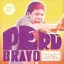 PERU BRAVO: FUNK, SOUL&PSYCH FROM PERU'S RADICAL DECADE
