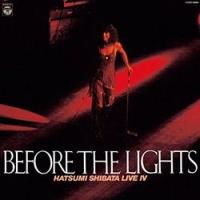 ライブ4(BEFORE THE LIGHTS)