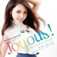 "Manhattan Records presents ""Joyous!"" mixed by DJ LICCA"