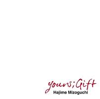 山下洋輔『yours;Gift』