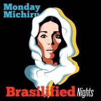 Monday Michiru『Brasilified Nights』
