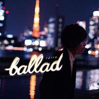 rairu『ballad』