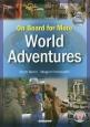 On Board for More World Adventures 続・DVDで学ぶ世界の文化と英語