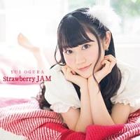 小倉唯『Strawberry JAM』