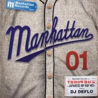 "Manhattan Records presents ""THROWBACK""-Japanese Hip Hop Mix-VOL.1 mixed by DJ DEFLO"