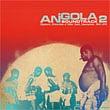 アンゴーラ・サウンドトラック 第2集 1969-1978