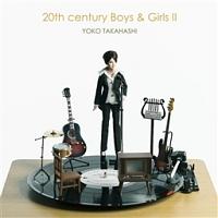 20th century Boys & Girls II ~20世紀少年少女2~