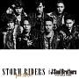 STORM RIDERS feat.SLASH(DVD付)