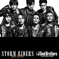 三代目 J Soul Brothers from EXILE TRIBE『STORM RIDERS feat.SLASH』