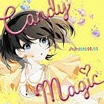 ミカグラ学園組曲/放課後楽園部『CANDY MAGIC』