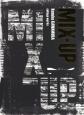 MIX-UP -Kosuke KAWAMURA collage works-