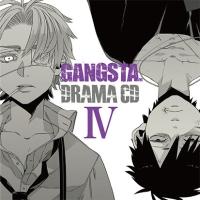 DRAMA CD GANGSTA. IV