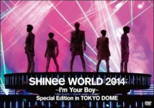 WORLD 2014 ~I'm Your Boy~ in TOKYO DOME