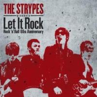 ザ・ストライプス presents Let It Rock Rock 'n' Roll 60th Anniversary