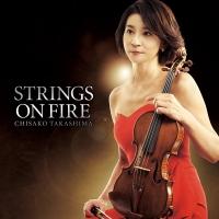高嶋ちさ子『Strings on Fire』