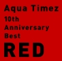 10th Anniversary Best RED(通常盤)