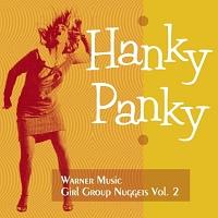 ハンキー・パンキー~ワーナー・ガール・グループ・ナゲッツ Vol.2