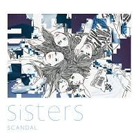 SCANDAL『Sisters』