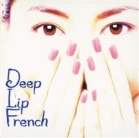 Deep Lip French