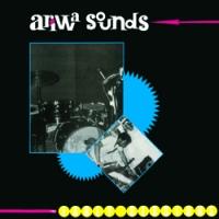 アリワ・サウンズ : アーリー・セッションズ1979-81