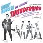 THUNDERBIRD: 1956-1959 SUN & PHILLIPS RECORDINGS