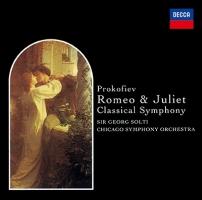 プロコフィエフ:バレエ《ロメオとジュリエット》(抜粋)、交響曲第1番《古典》