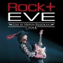 """Rock +"" Eve -Live at Nippon Budokan-(コンパクト盤)"