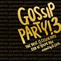 """GOSSIP PARTY!3-""""THE BEST OF CELEB HITS"""" R&B N'HOUSE MIX-mixed by D.LOCK"""