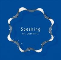 Mrs. GREEN APPLE『Speaking』
