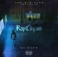 THE MIX TAPE VOLUME #2 RAP CITY 2015