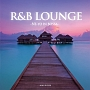 R&B LOUNGE -NE-YO IN BOSSA- SONG BY ZEEK