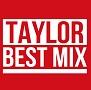 TAYLOR BEST MIX