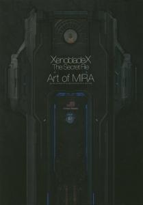ゼノブレイドクロス ザ・シークレットファイル アート・オブ・ミラ