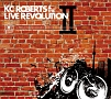 KC Roberts & the Live Revolution II