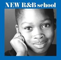 メン オブ ヴィジョン『New R&B School~新R&B教室』