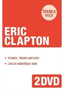 《エリック・クラプトン来日記念ダブルパック》 「プレーンズ、トレインズ&エリック~ジャパン・ツアー2014」+「ライヴ・アット・モントルー1986」
