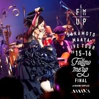 """LIVE TOUR 2015-2016 """"FOLLOW ME UP"""" FINAL at 中野サンプラザ"""