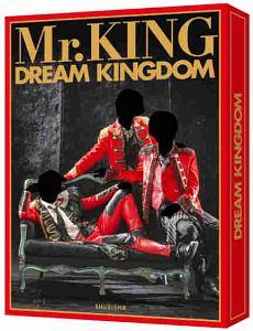 Mr.KING写真集『DREAM KINGDOM』<初回限定版>