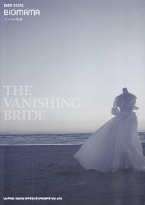 『BIGMAMA「THE VANISHING BRIDE」』BIGMAMA