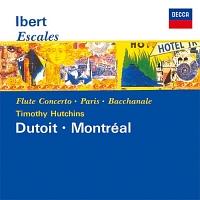 デュトワ(シャルル)『イベール:交響組曲≪寄港地≫、フルート協奏曲』