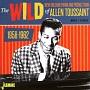 ザ・ワイルド・ニュー・オリンズ・ピアノ&プロダクション・オブ・アラン・トゥーサン 1958-1962