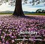 Someday In memory of Asami Nagakiya