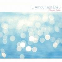 L'Amour Est Blue(恋は水色)
