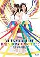 LIVE「RAINBOW CANARY!!」 ~ツアー&日本武道館~