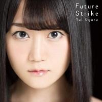 小倉唯『Future Strike』