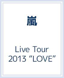 """Live Tour 2013 """"LOVE"""""""