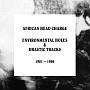 エンヴァイロメンタル・ホールズ&ドラスティック・トラックス:1981-1986