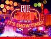 "EXILE ATSUSHI LIVE TOUR 2016 ""IT'S SHOW TIME!!""(豪華盤)"